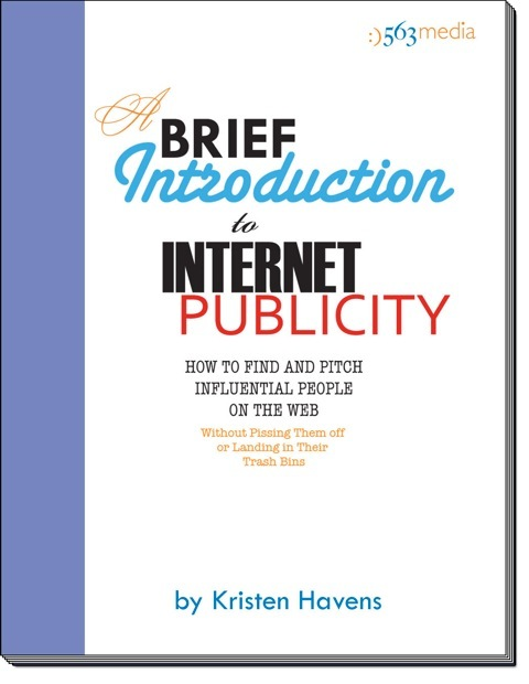 A Brief Introduction to Internet Publicity by Kristen Havens